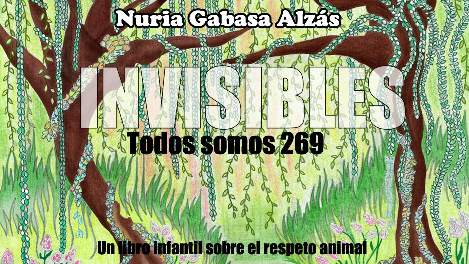 """Participa en la campaña de crowdfunding para """"Invisibles, todos somos 269"""" nuestro nuevo libro"""